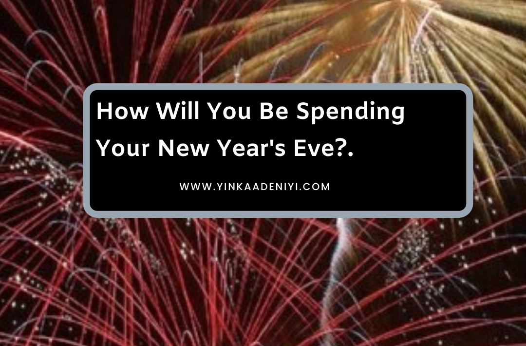How Will You Be Spending Your New Year's Eve?