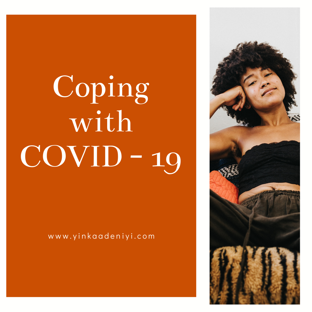 Coping with COVID - 19