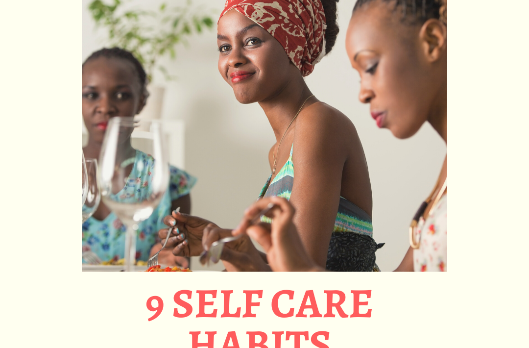 9 SELF CARE HABITS